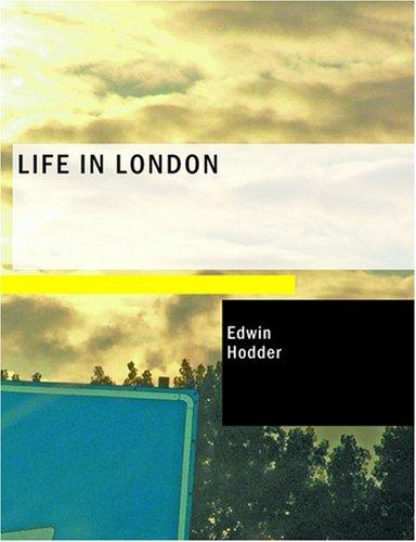 Download Life in London (Large Print Edition)