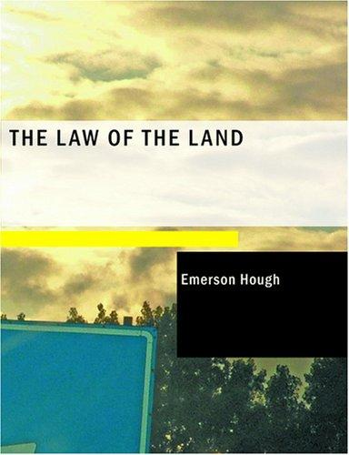 The Law of the Land (Large Print Edition)