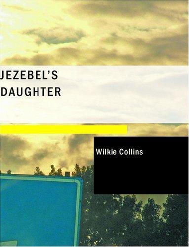 Jezebel's Daughter (Large Print Edition)