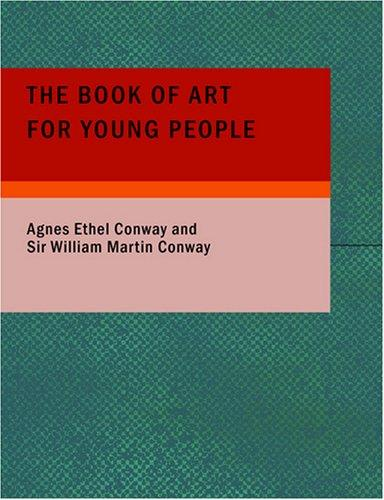 The Book of Art for Young People (Large Print Edition)