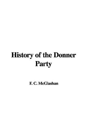 Download History of the Donner Party