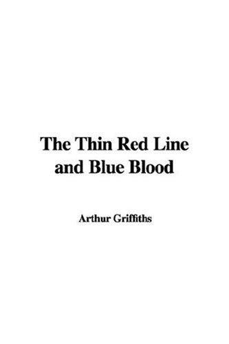 The Thin Red Line and Blue Blood