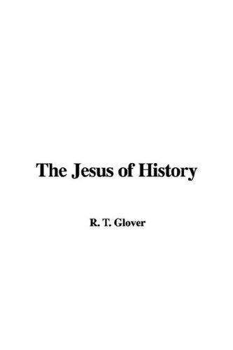 The Jesus of History