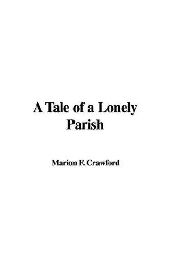 Download A Tale of a Lonely Parish