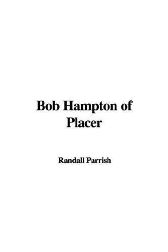 Download Bob Hampton of Placer