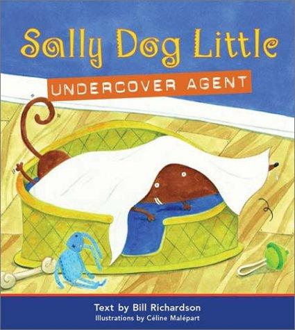 Download Sally Dog Little Undercover Agent