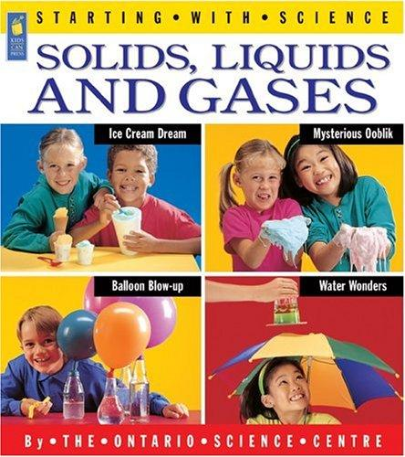 Download Solids, Liquids and Gases (Starting with Science)