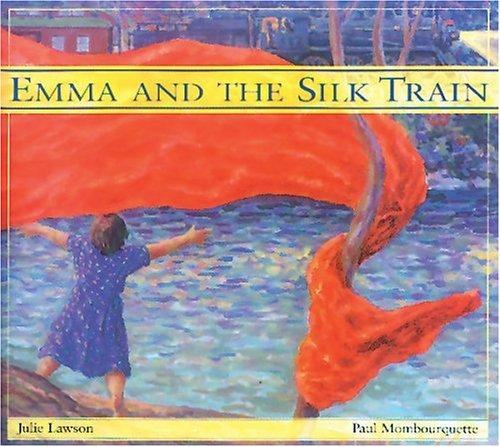 Download Emma and the Silk Train