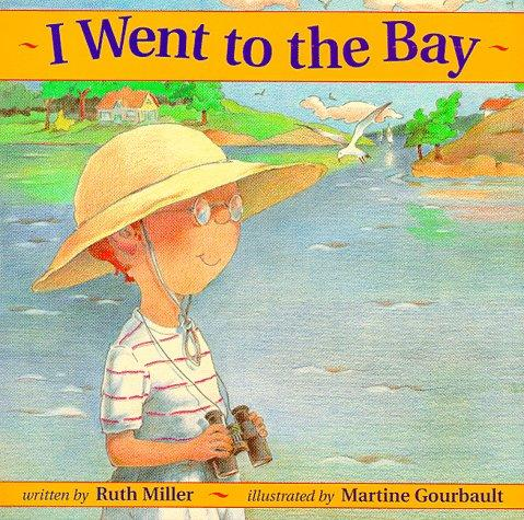 I Went to the Bay