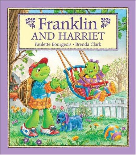 Download Franklin and Harriet (Franklin)