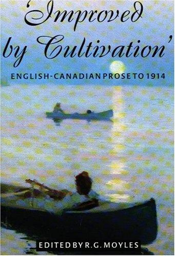 Improved by Cultivation by R. G. Moyles