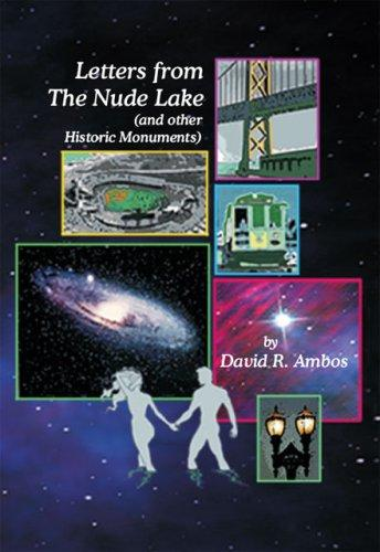 Image for Letters from The Nude Lake: (and other Historic Monuments)