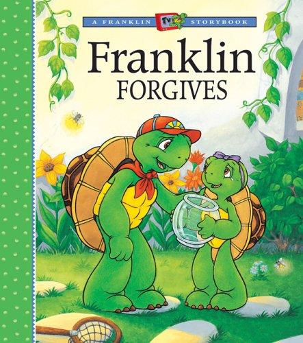 Franklin Forgives (Franklin TV Storybooks by Sharon Jennings