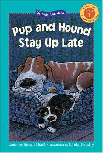 Download Pup and Hound Stay Up Late (Kids Can Read)