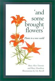 And Some Brought Flowers (Fifth House) [Hardcover] by Downie