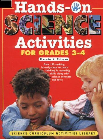 Hands-on science activities for grades 3-4