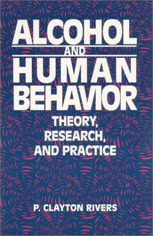Alcohol and human behavior