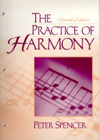 The Practice of Harmony (4th Edition)