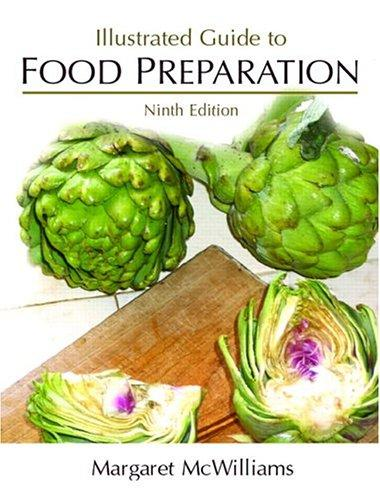 Illustrated Guide to Food Preparation (9th Edition)
