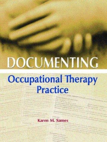 Download Documenting Occupational Therapy Practice