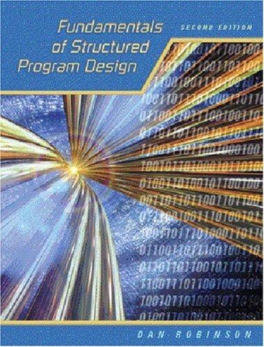 Fundamentals of Structured Program Design (2nd Edition)