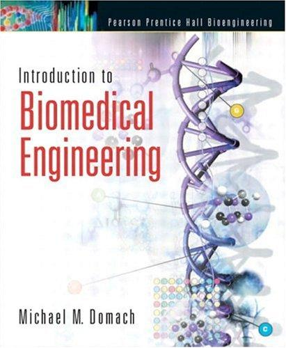 Download Introduction to Biomedical Engineering