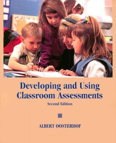Download Developing and using classroom assessments