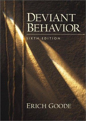 Deviant Behavior (6th Edition)
