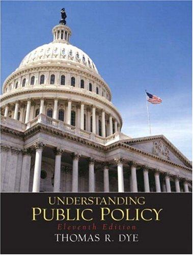 Understanding Public Policy (11th Edition)