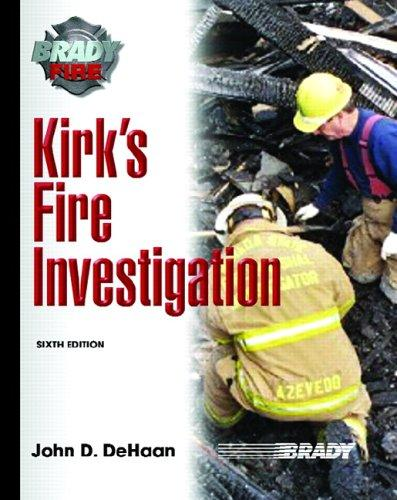 Download Kirk's Fire Investigation (6th Edition) (Brady Fire)