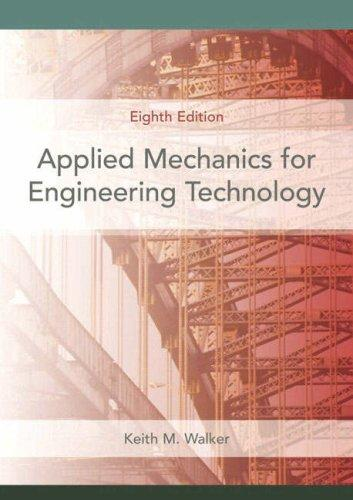 Applied Mechanics for Engineering Technology (8th Edition)