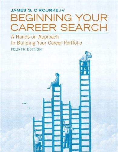 Beginning Your Career Search (4th Edition)