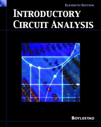 Introductory Circuit Analysis (11th Edition)