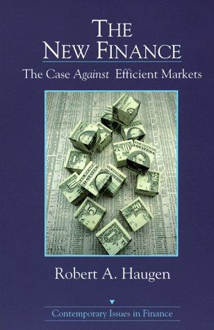 The new finance by Robert A. Haugen