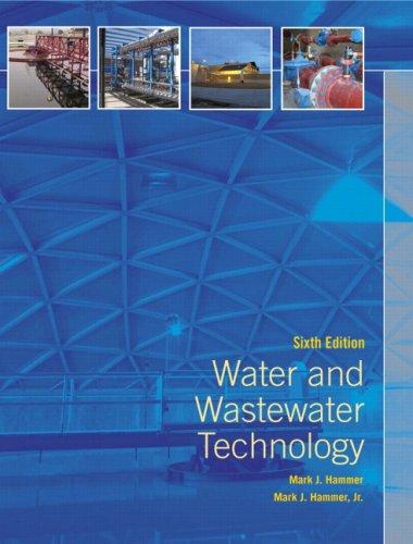 Water and Wastewater Technology (6th Edition)