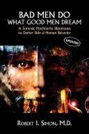 Bad Men Do What Good Men Dream