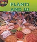Download Plants and Us (Plants)