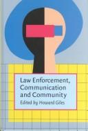 Law Enforcement, Communication, and Community