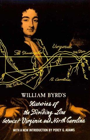 Download William Byrd's histories of the dividing line betwixt Virginia and North Carolina