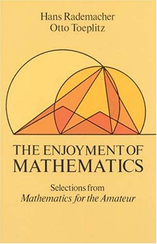 Download The enjoyment of mathematics