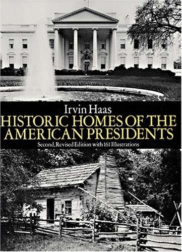 Historic homes of the American presidents