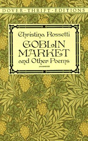 Goblin market, and other poems