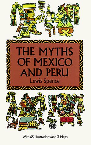 Download The myths of Mexico and Peru