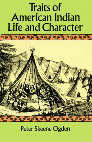 Download Traits of American Indian life and character