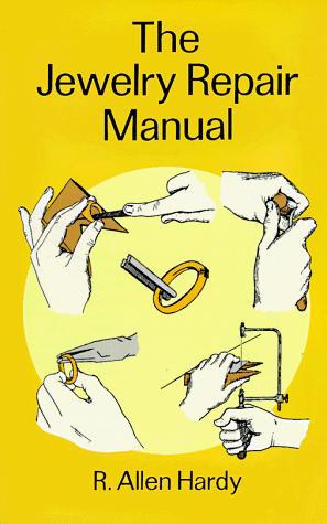 Download The jewelry repair manual