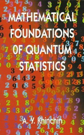 Download Mathematical foundations of quantum statistics