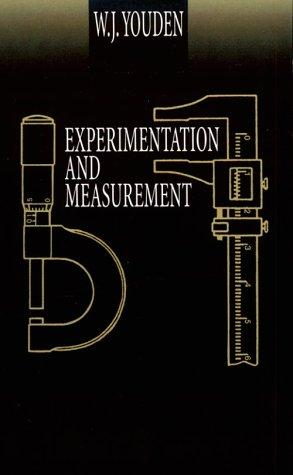 Experimentation and measurement by W. J. Youden