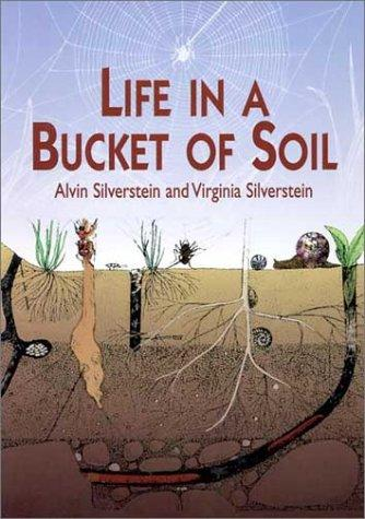 Download Life in a Bucket of Soil
