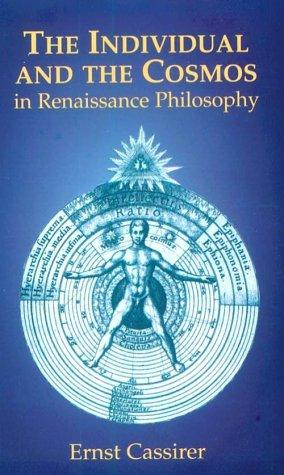 Download The individual and the cosmos in Renaissance philosophy