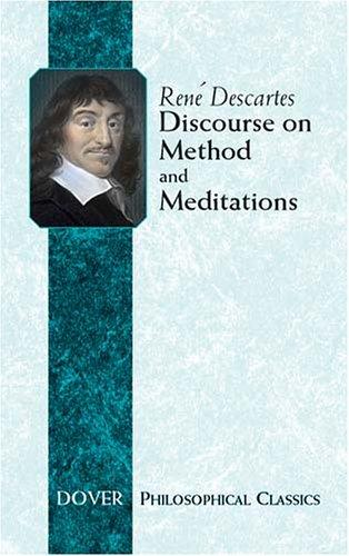 Download Discourse on Method and Meditations (Philosophical Classics)